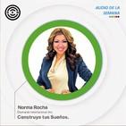 SEN Audio de la Semana: Construye tus Sueños por Norma Rocha Diamante Internacional Oro
