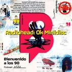 Programa 536 - Radiohead ' OK Minidisc'