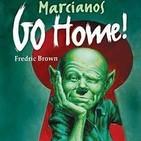 Marciano vete a casa, de Fredric Brown