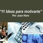 11 ideas para motivarte - Juan Haro