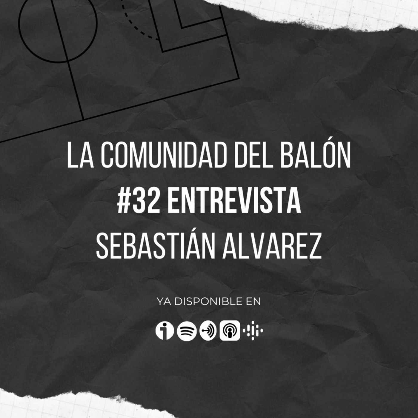 #32 Entrevista a Sebastián Álvarez