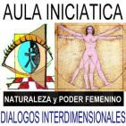 Algunas CLAVES SOBRE LA NATURALEZA FEMENINA - PODER Y DEBILIDAD DE LA MUJER en Diálogos Interdimensionales