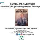 """Presentación de: """"Meditación, ¿por qué, cómo y para qué? de Rafael García Estévez"""