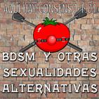 Aquí Hay Consenso 1x01 | BDSM y otras sexualidades alternativas