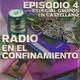 Radio en el confinamiento IV