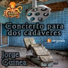 Concierto para Dos Cadáveres (Jorge Guinea) | Ficción sonora - Audiolibro