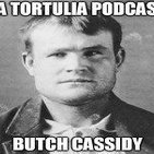 La Tortulia #10 - Butch Cassidy