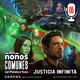 Ep 06: Justicia Infinita