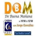 De Buena Mañana - con Jorge González - 10/01/14