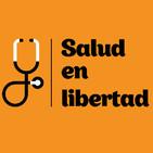 Salud en Libertad 25 (25/04/2017)