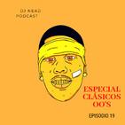 Episodio 19: Especial Clásicos 00´s