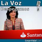 Despegamos: El agujero negro del Banco Santander - 25/09/19