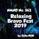 Nmnd 543 : Bravo Fest '019 Relax Edition