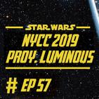 057 - NYCC y el Proyecto Luminous