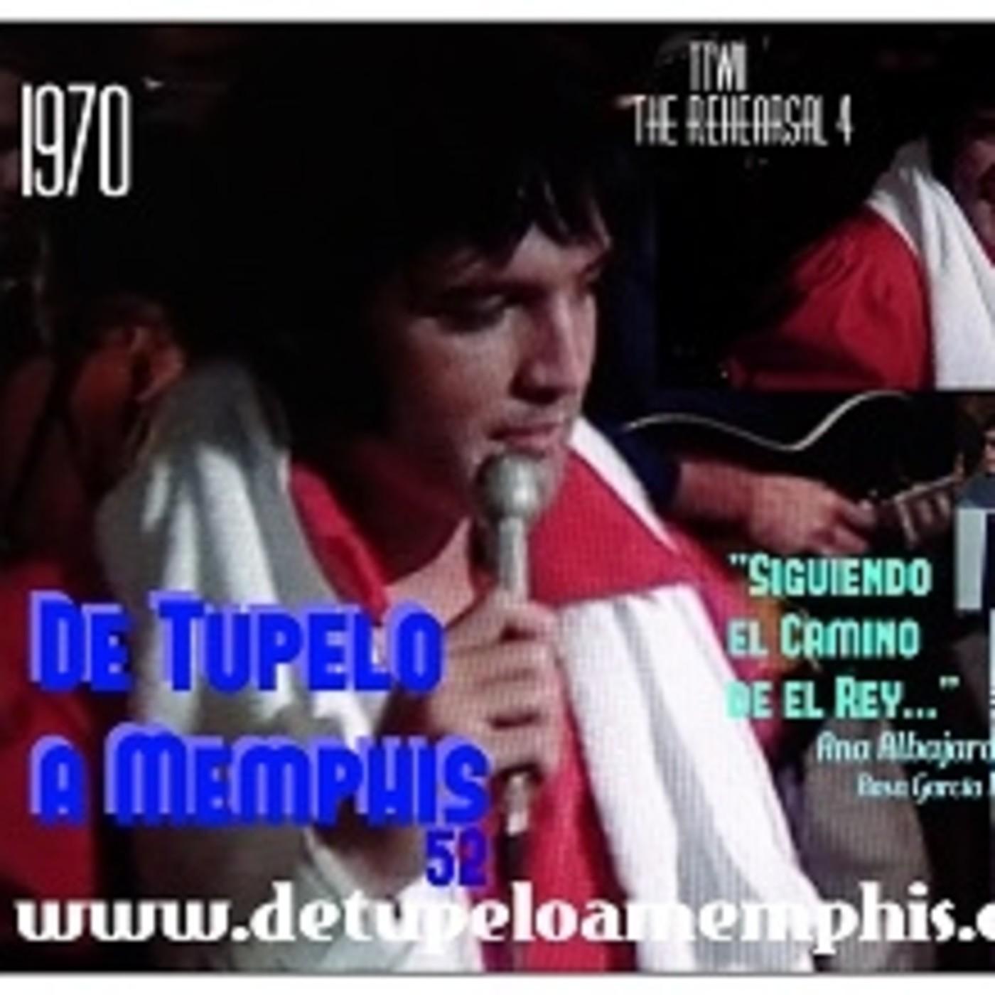 De Tupelo a Memphis 52 TTWII The Rehearsal 4