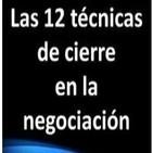 Las 12 técnicas de cierre de una negociación 2/2