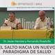 EL SALTO HACIA UN NUEVO PARADIGMA DE SALUD - Dr. Javier Herráez
