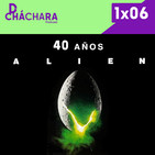 1X06 - Cómo se hizo ALIEN el octavo pasajero, 40 aniversario