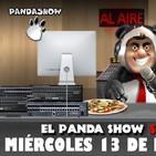 PANDA SHOW 13-02-2019 miércoles Ep. 92