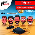 TeM 1x12: Recomendaciones Veraniegas