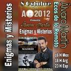 """ÁLVARO MARTÍN """"Enigmas y Misterios de Madrid"""" en """"ALERTA OVNI 2012"""""""