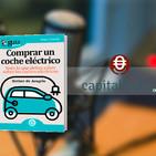 """El GuíaBurros: Comprar un coche eléctrico"""" y su autora, Esther de Aragón en """"Sobre Ruedas"""", en Capital Radio"""