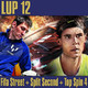 LUP 12 - Fifa Street, Split Second y Top Spin 4