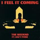 "I feel it coming (creo que estÁ por llegar) ?"" the weeknd feat. daft punk"