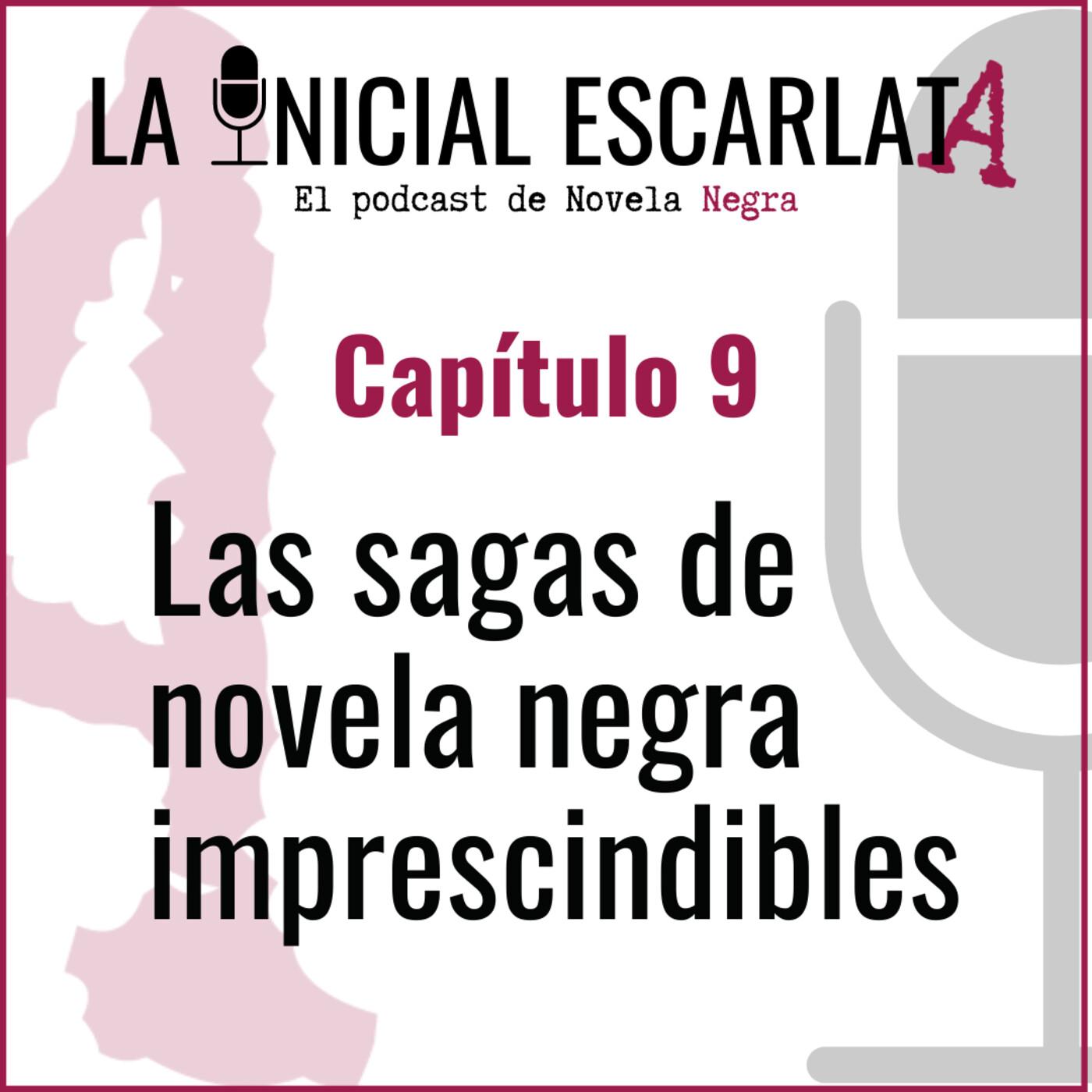 Capítulo 9: Las sagas de novela negra imprescindibles