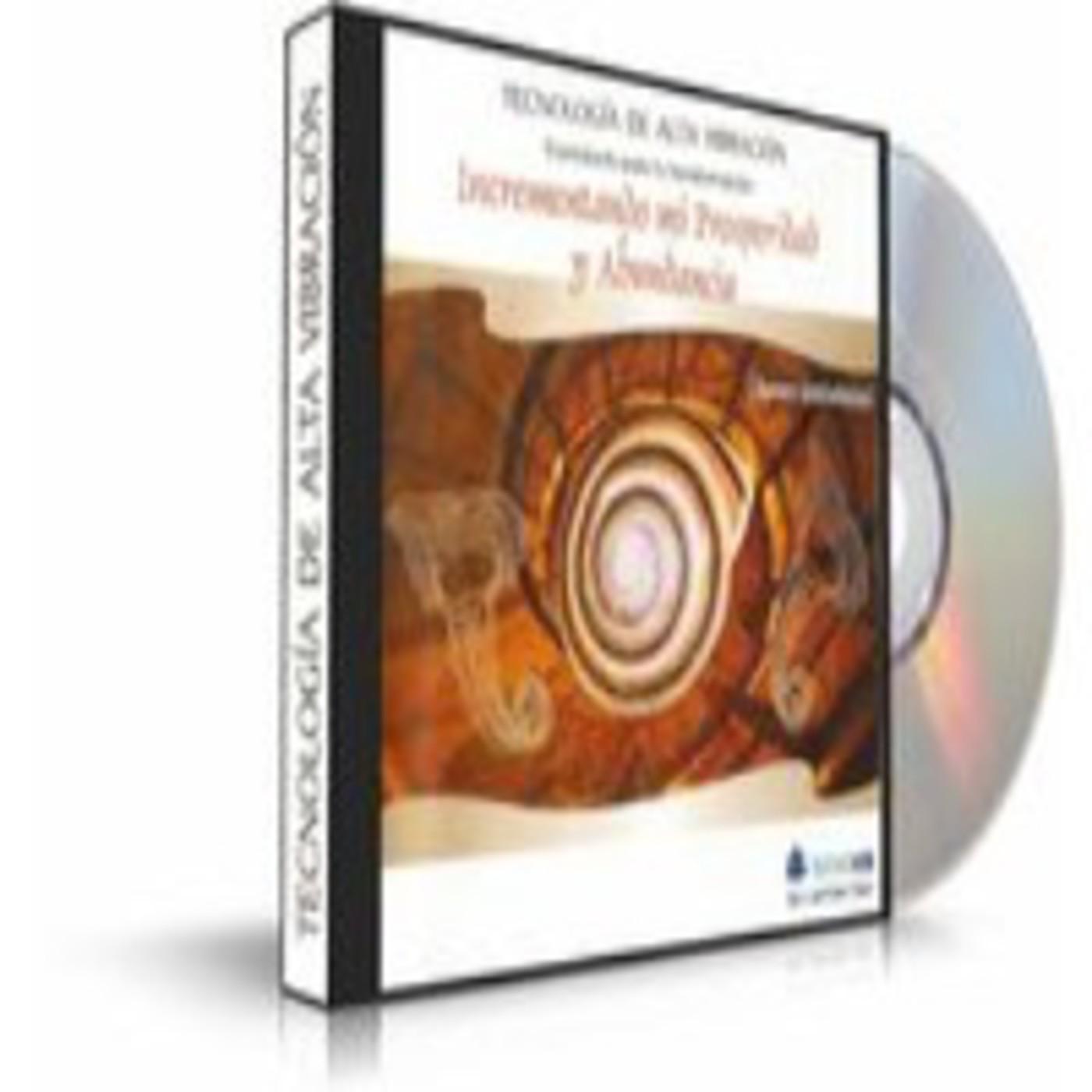 Incrementado mi Prosperidad y Abundancia- Tecnología Alta Vibracional-