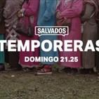 #SalvadosTemporeras - Salvados 10/03/2019