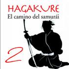 577 | HAGAKURE, el camino del Samurai 02 (tácticas militares)