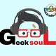 Geek Soul - Episodio 11 - Vision S