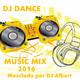 DJ DANCE MUSIC MIX 2016 Mezclado por DJ Albert