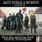7x06 - AHAM - 5x06 Fear the walking Dead (El Principito)