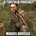 La Tortulia #77 - Manuel Noriega