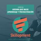 002 - [Entrevista] AJ Masiá, aprendizaje y procrastinación