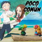 "Poco Común Ep.91 ""Zelda: Link's Awakening/Takagi"""