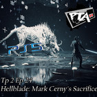 Play Them All - T2 Ep 24: Hellblade: Mark Cerny´s Sacrifice
