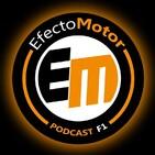 EfectoMotor #Podcast #F1 nº 221 Empiezan con trabas... !