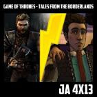 Jugadores Anonimos 4x13 Game of Thrones - Tales from The Borderlands