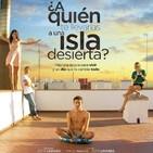 ¿A Quién te Llevarías a Una Isla Desierta? (2019) #Drama #Amistad #peliculas #audesc #podcast