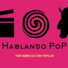 Hablando PoP EP 13