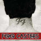 FOO CASTERS 03: There is Nothing Left to Lose (1999)