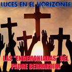 """Luces en el Horizonte: LAS """"ENDEMONIADAS"""" DEL PADRE BERNARDINI"""