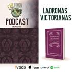 Entreacto II - Ladronas victorianas