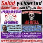 """134 Salud y Libertad: """"Podemos votar a Podemos? - MK-ULTRA Hip Hop desde Asturias"""""""