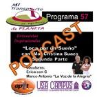 P.57 - Loca por un Sueño con Ma. Cristina Suazoa_Parte2 - 11.19.17