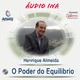 O Poder do Equilíbrio - Henrique Almeida