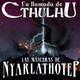 La Llamada de Cthulhu - Las Máscaras de Nyarlathotep 48